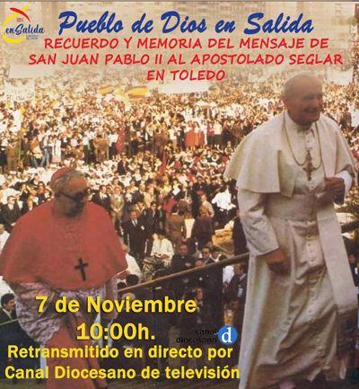 La Archidiócesis De Toledo Celebrará El 38 Aniversario De La Visita De Juan Pablo Ii Eldiadigital Es Periódico De Castilla La Mancha
